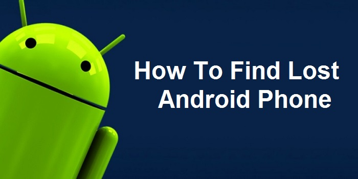 How To Find Lost Android